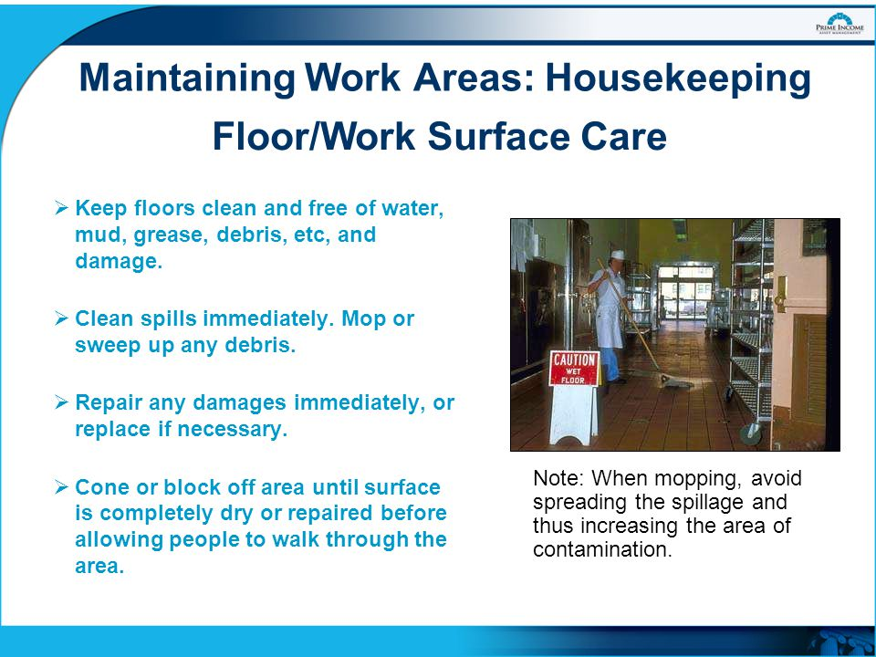 Maintaining Work Areas: Housekeeping