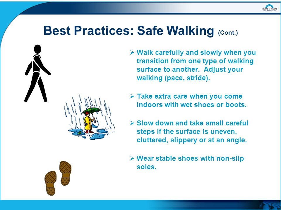 Best Practices: Safe Walking (Cont.)