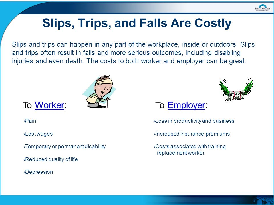 Slips, Trips, and Falls Are Costly