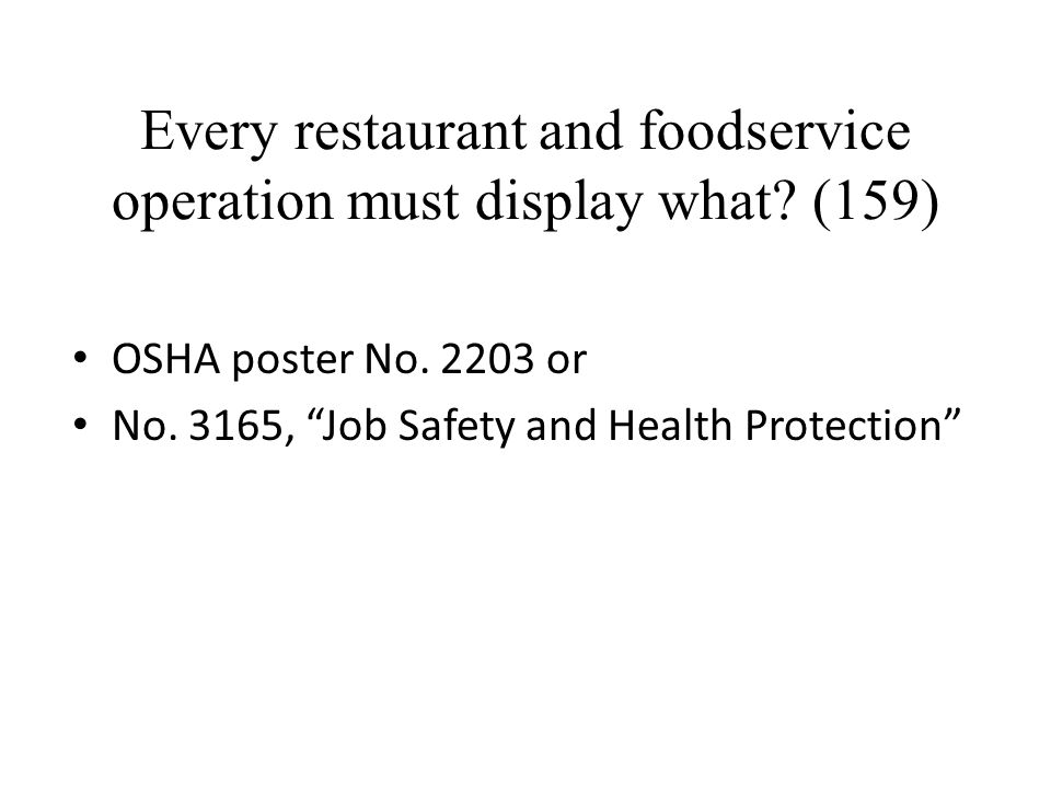 Every restaurant and foodservice operation must display what (159)