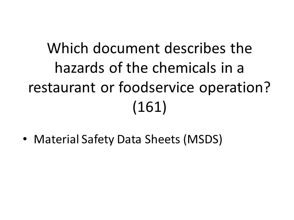 Which document describes the hazards of the chemicals in a restaurant or foodservice operation (161)