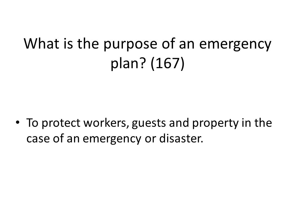 What is the purpose of an emergency plan (167)