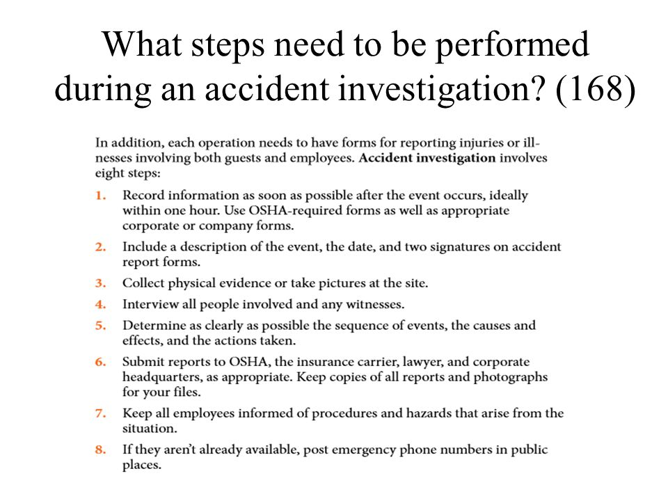 What steps need to be performed during an accident investigation (168)