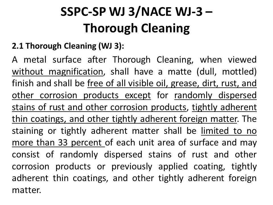 SSPC-SP WJ 3/NACE WJ-3 – Thorough Cleaning