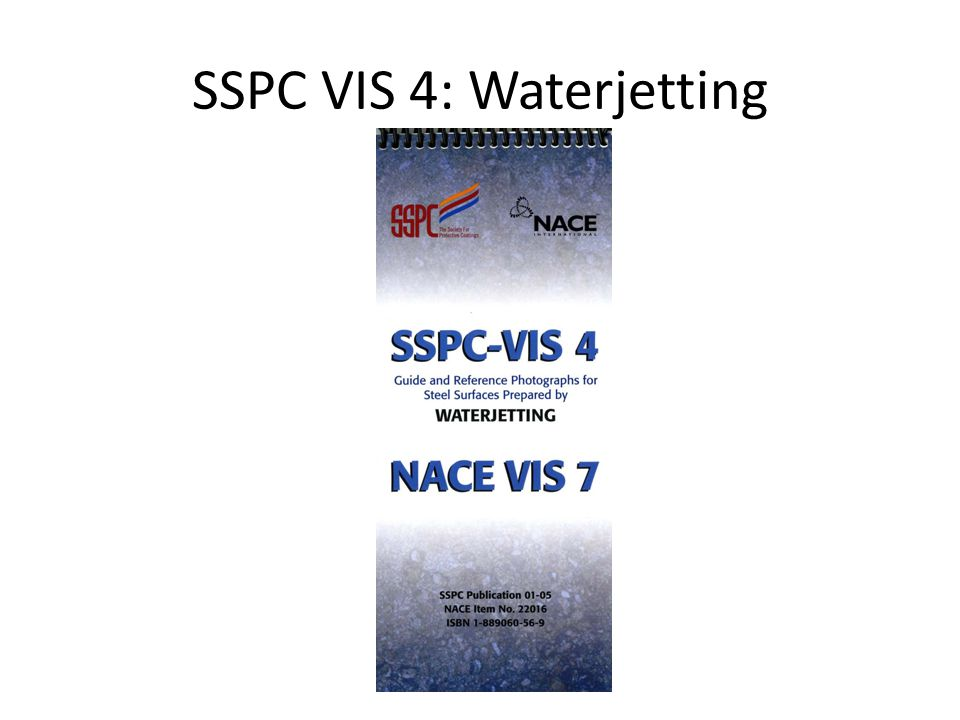 SSPC VIS 4: Waterjetting