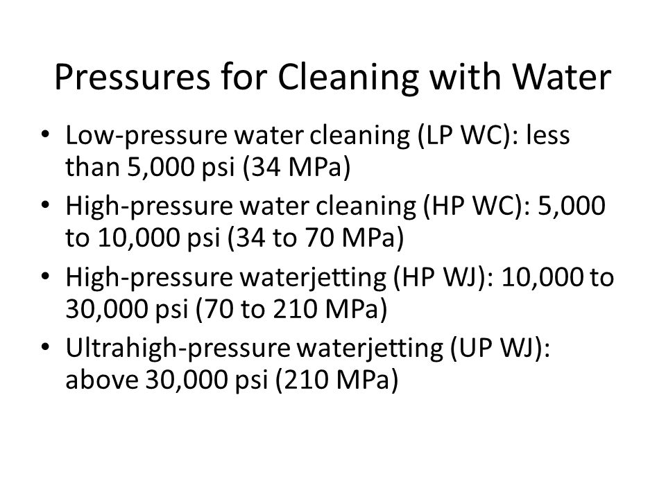 Pressures for Cleaning with Water