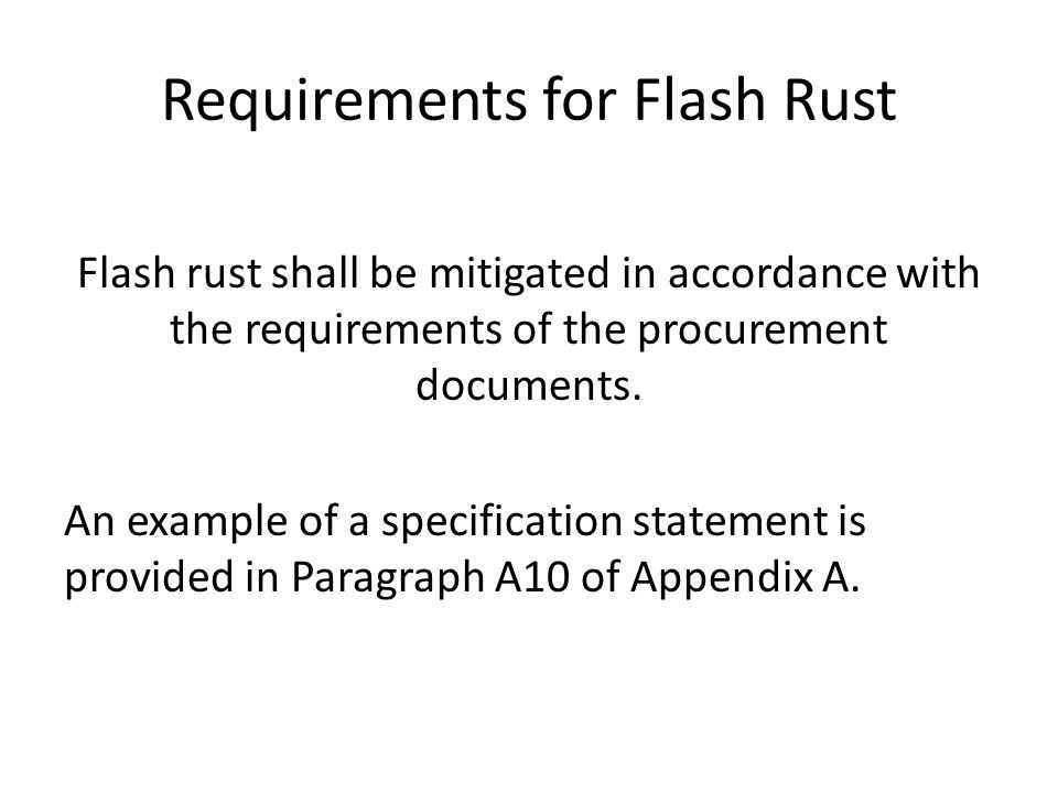 Requirements for Flash Rust