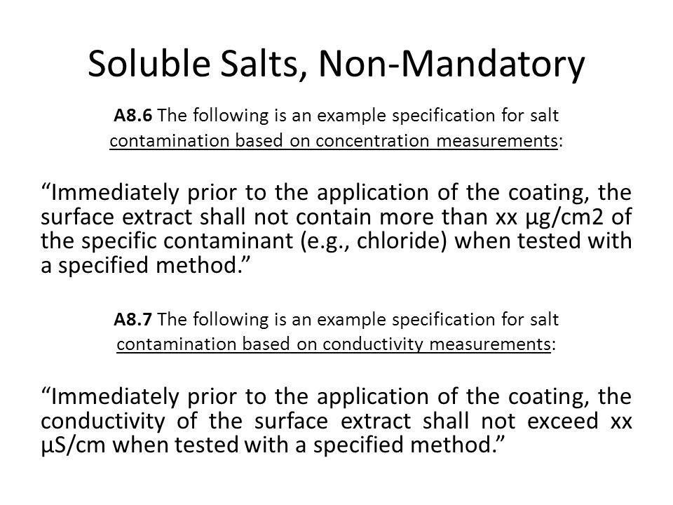 Soluble Salts, Non-Mandatory