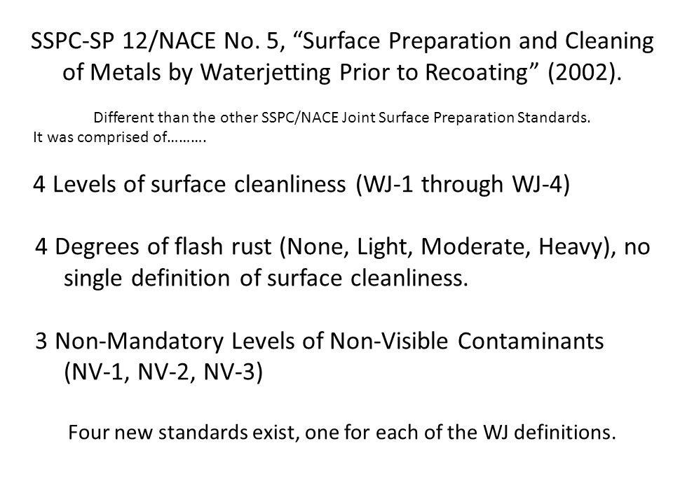 Four new standards exist, one for each of the WJ definitions.
