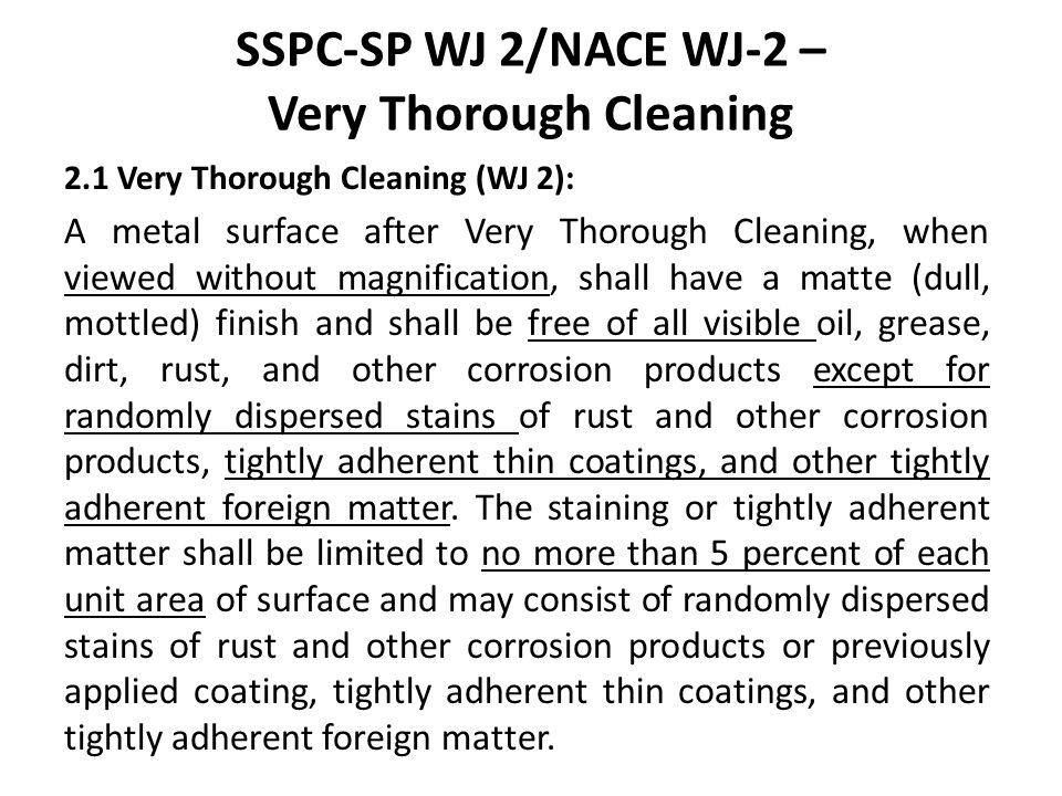 SSPC-SP WJ 2/NACE WJ-2 – Very Thorough Cleaning