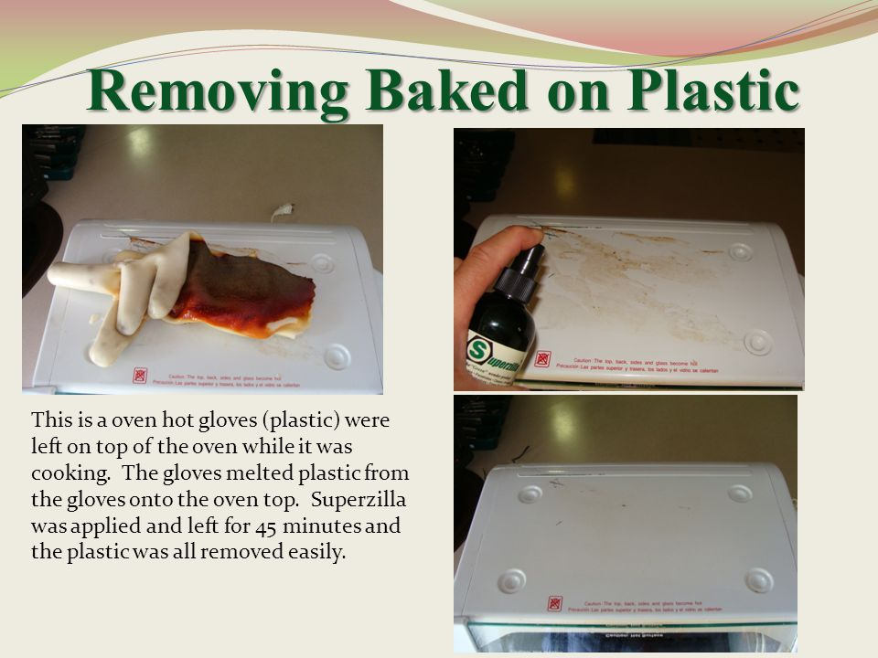 Removing Baked on Plastic
