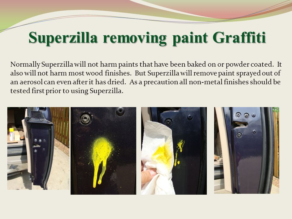 Superzilla removing paint Graffiti