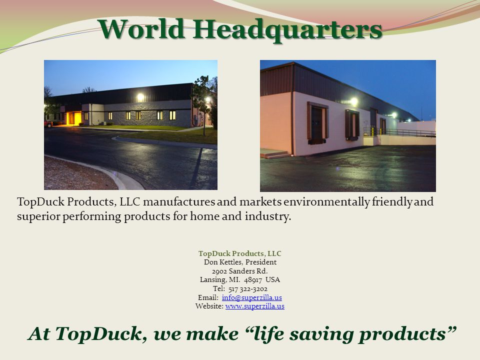 At TopDuck, we make life saving products