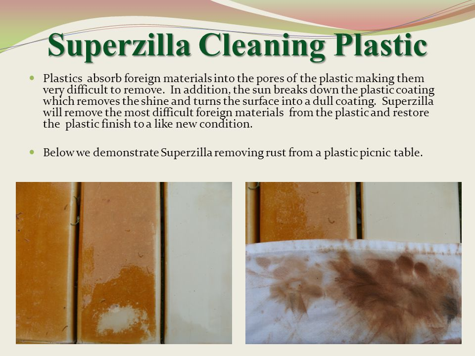 Superzilla Cleaning Plastic