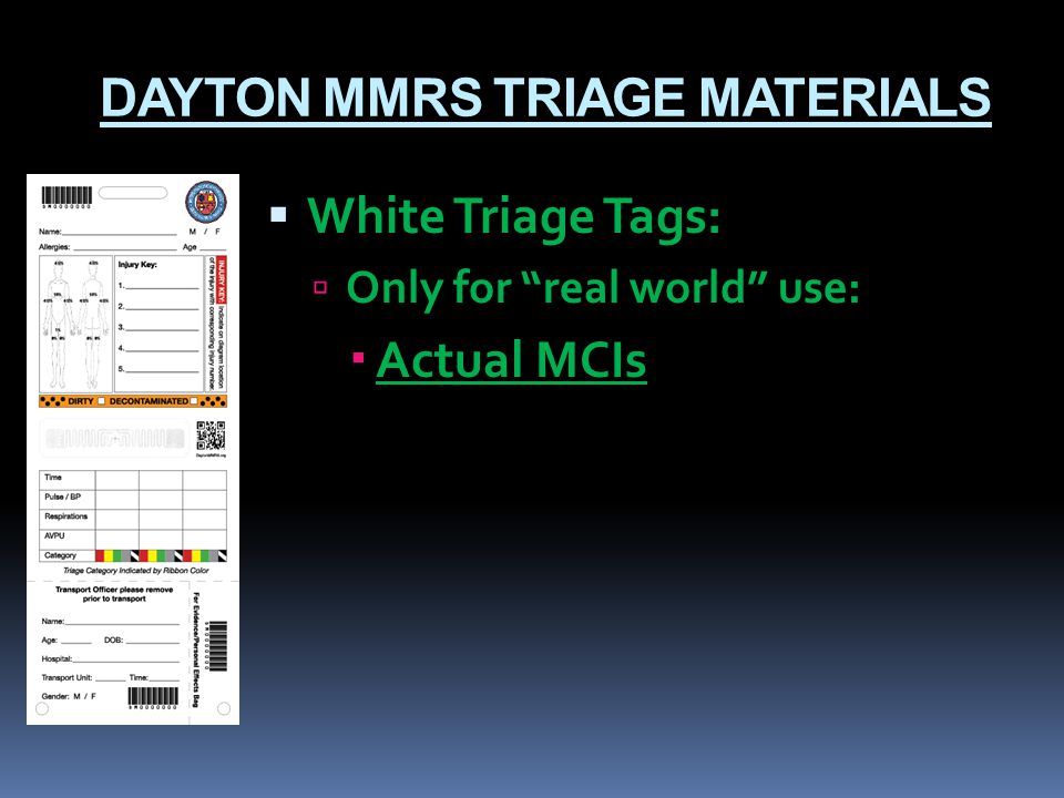 DAYTON MMRS TRIAGE MATERIALS