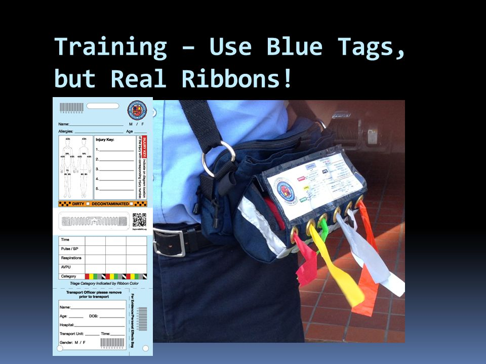 Training – Use Blue Tags, but Real Ribbons!