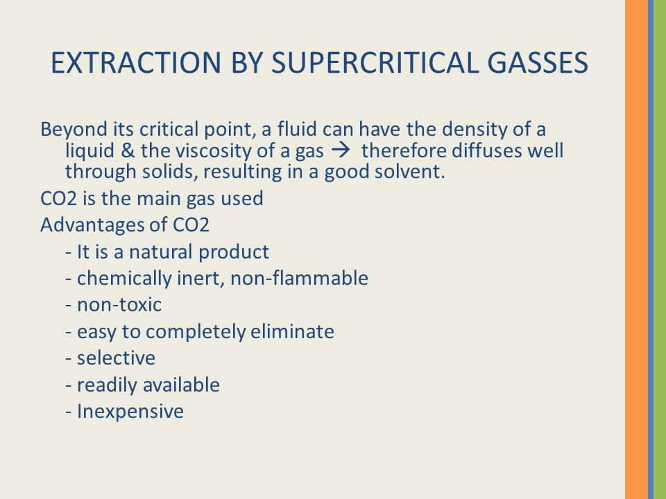 EXTRACTION BY SUPERCRITICAL GASSES