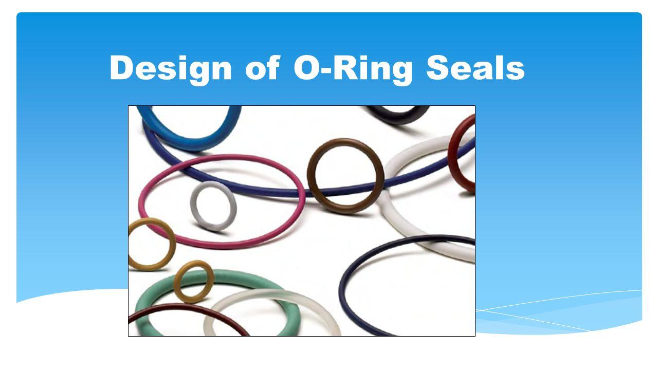Design of O-Ring Seals