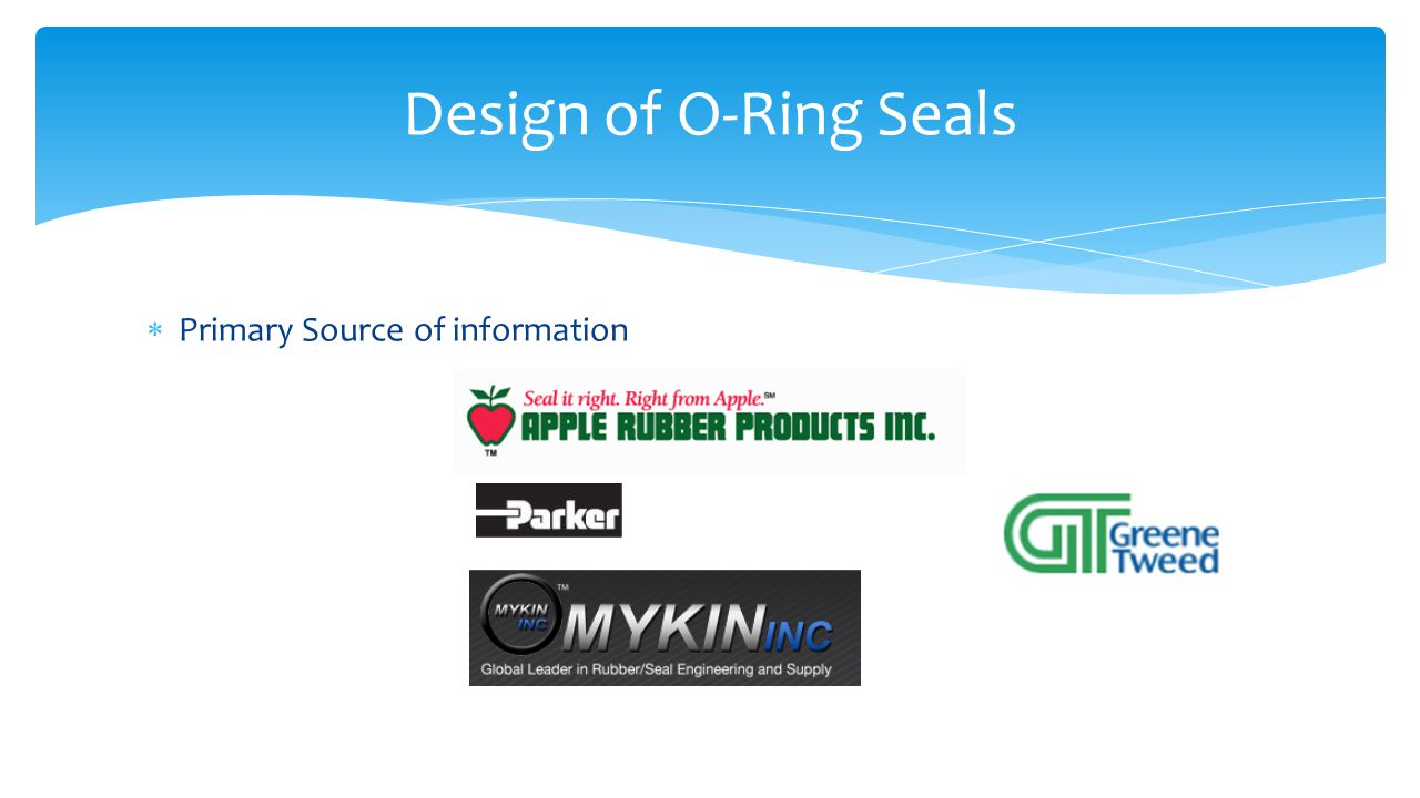 Design of O-Ring Seals Primary Source of information