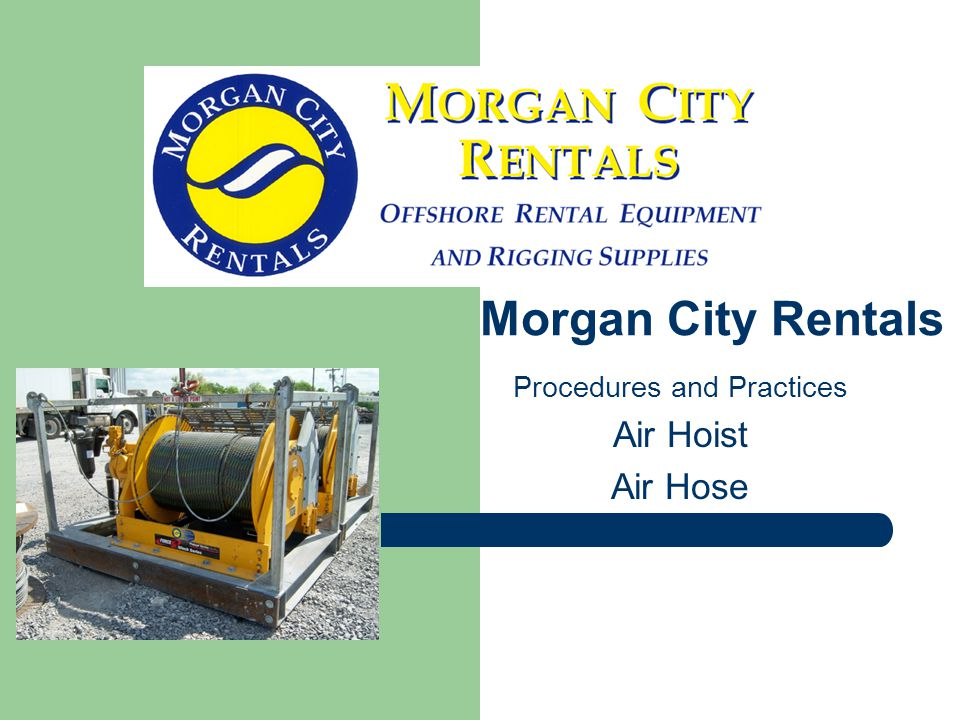 Procedures and Practices Air Hoist Air Hose