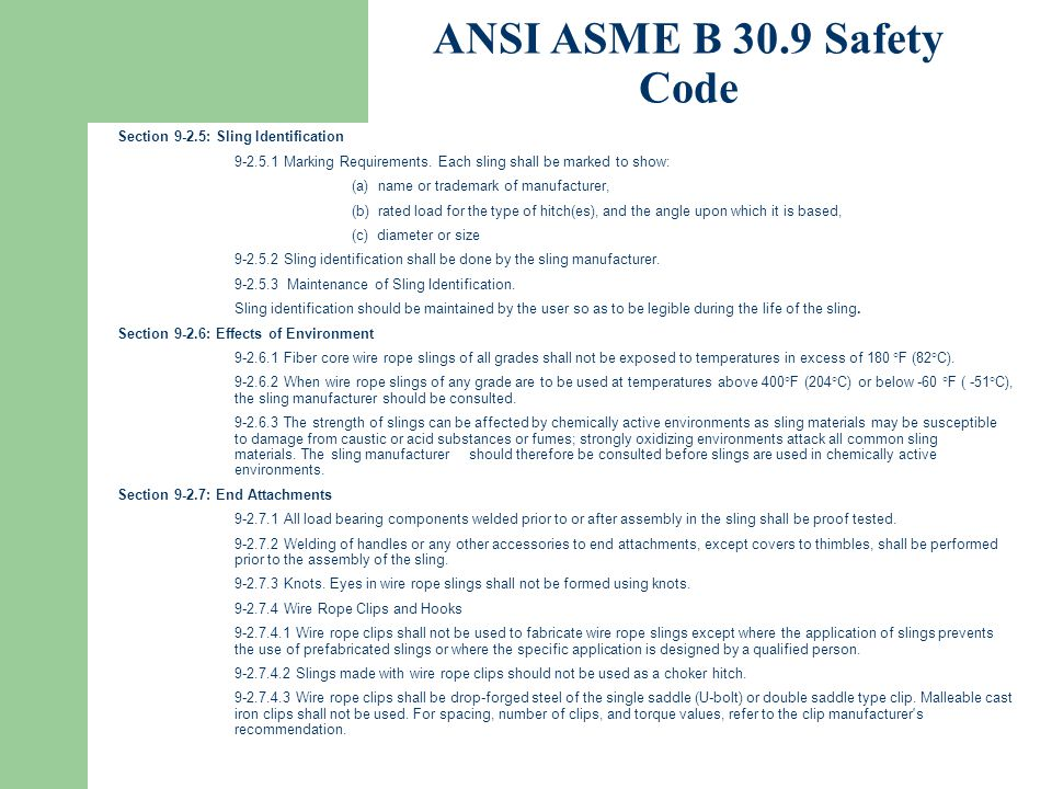 ANSI ASME B 30.9 Safety Code Section 9-2.5: Sling Identification