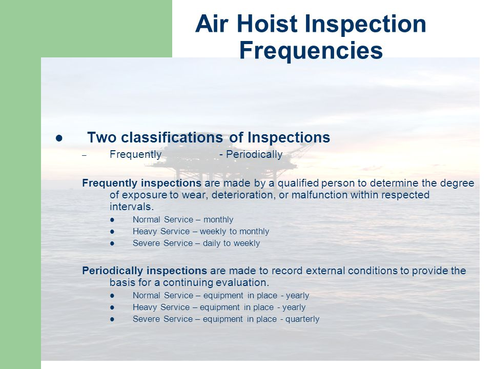 Air Hoist Inspection Frequencies