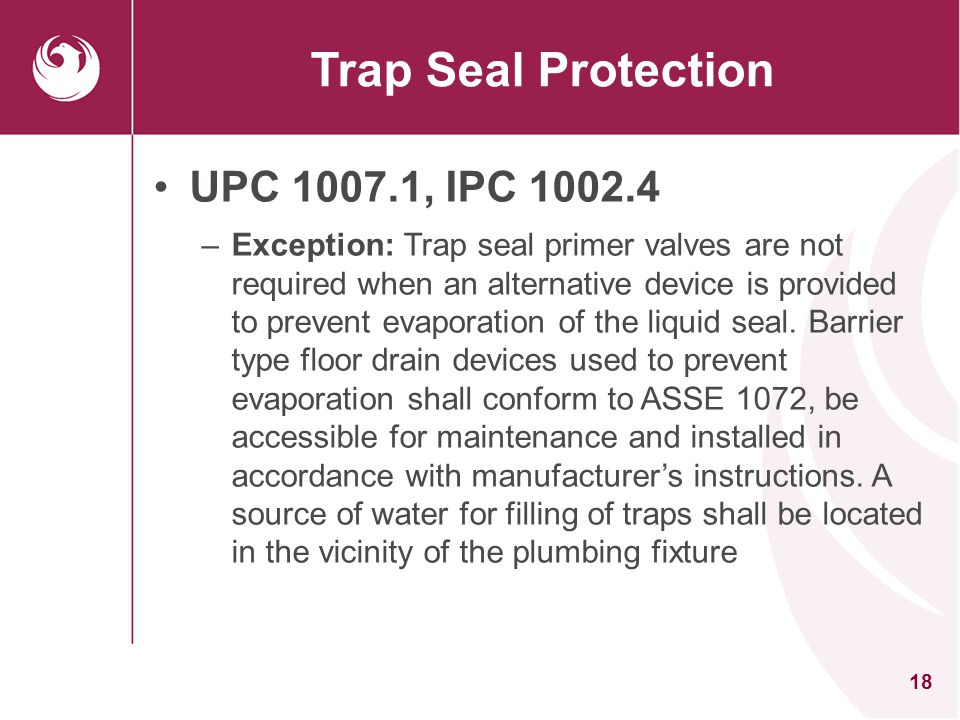 Trap Seal Protection UPC 1007.1, IPC 1002.4