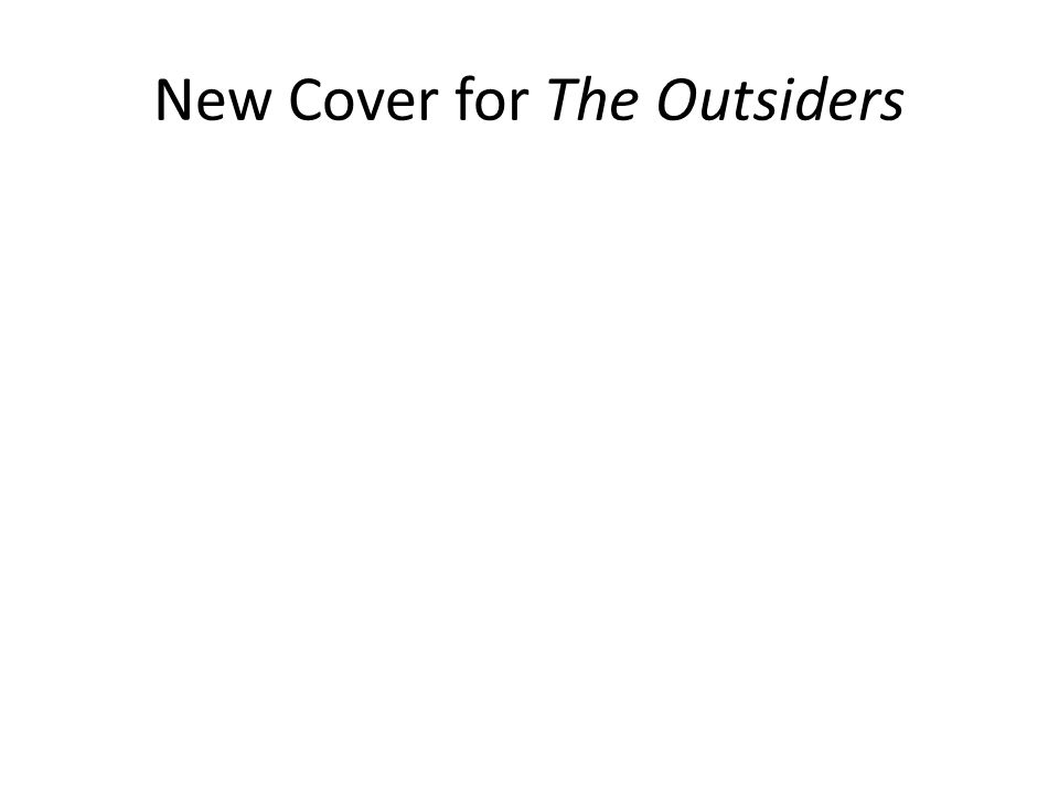 New Cover for The Outsiders
