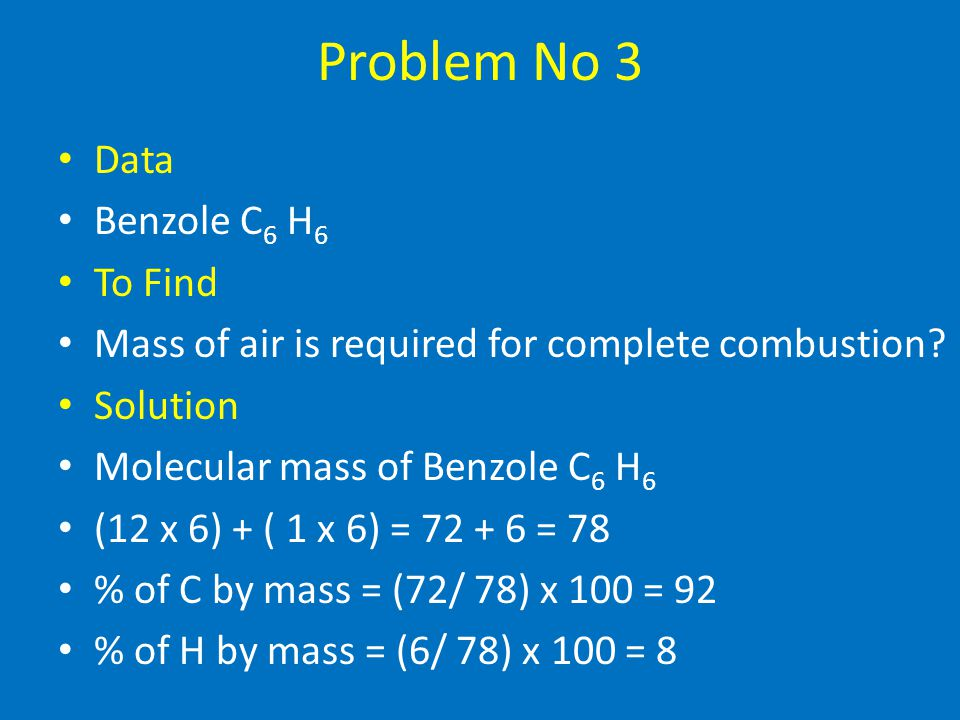 Problem No 3 Data Benzole C6 H6 To Find