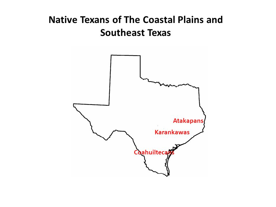 Native Texans of The Coastal Plains and Southeast Texas