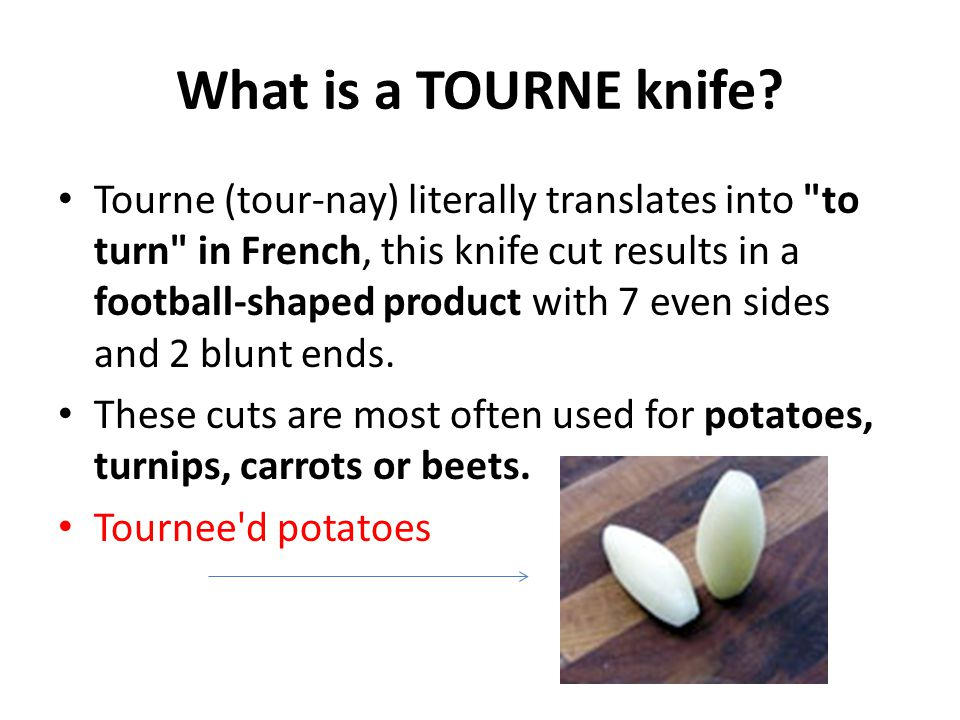 What is a TOURNE knife