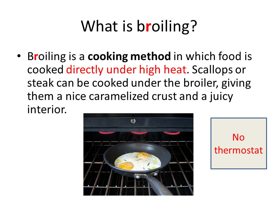 What is broiling