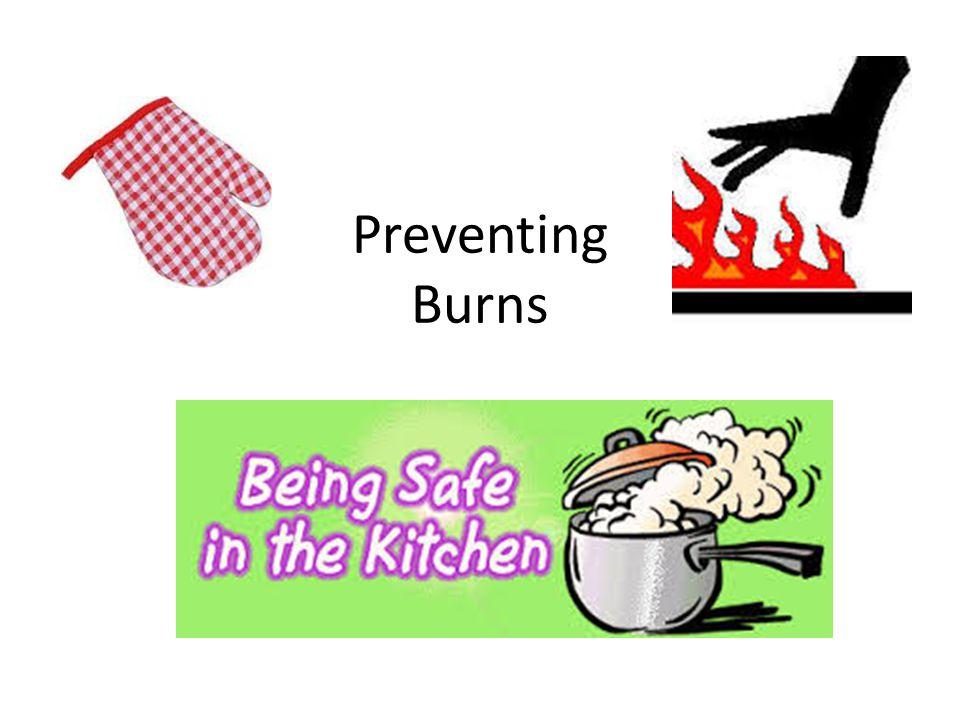 Preventing Burns