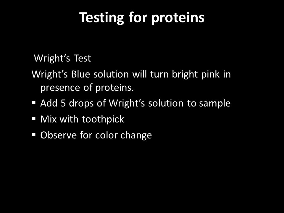 Testing for proteins Wright's Test