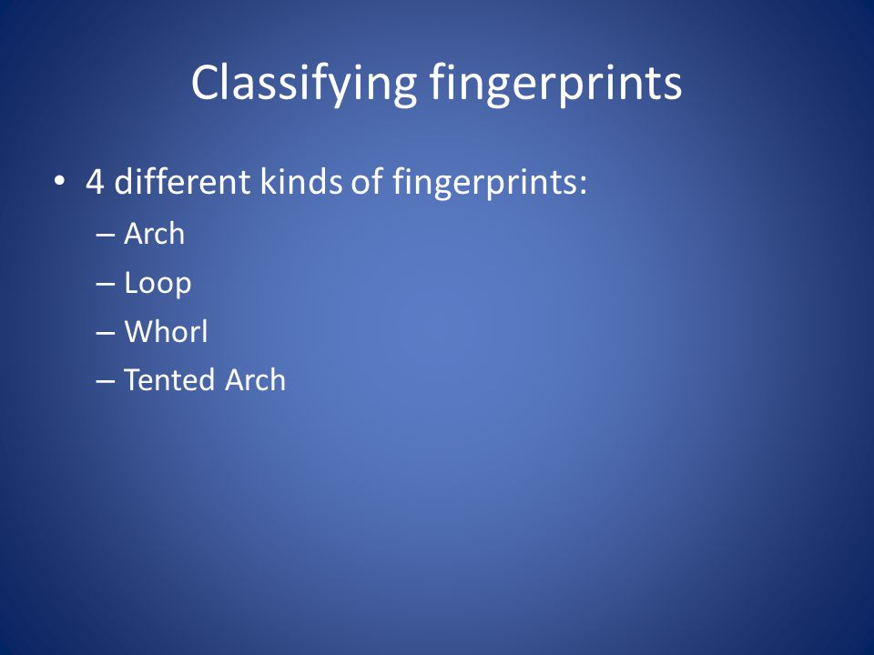 Classifying fingerprints