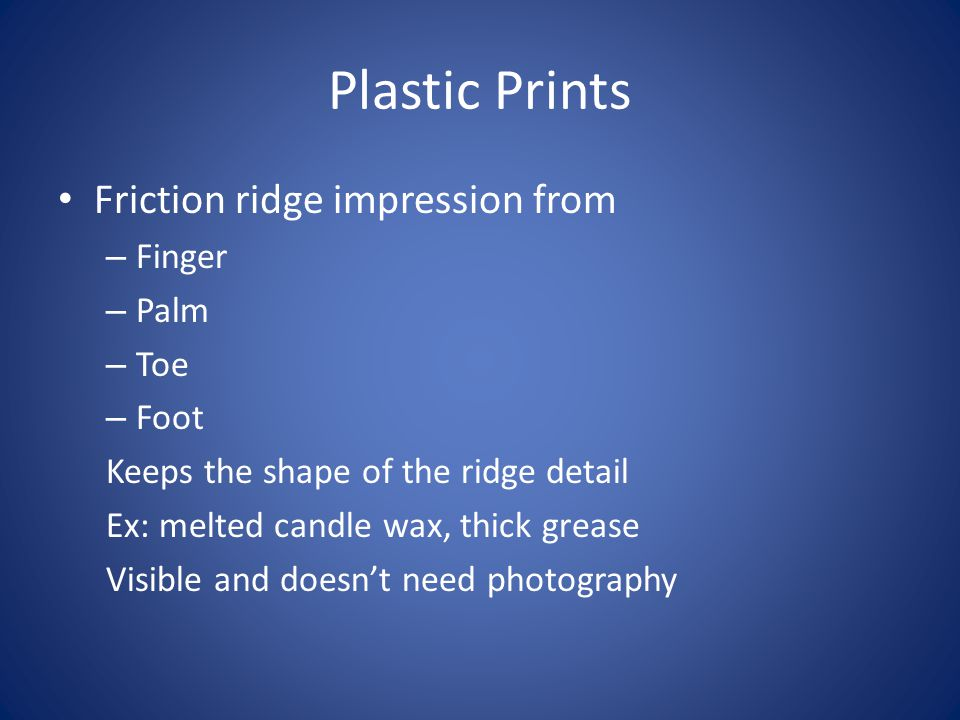 Plastic Prints Friction ridge impression from Finger Palm Toe Foot