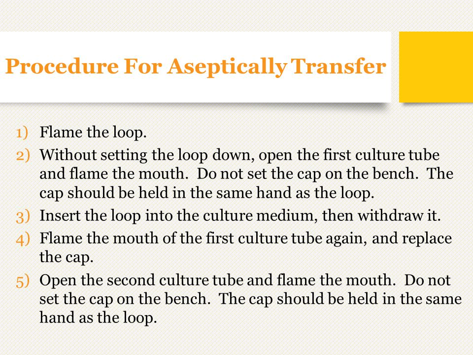 Procedure For Aseptically Transfer