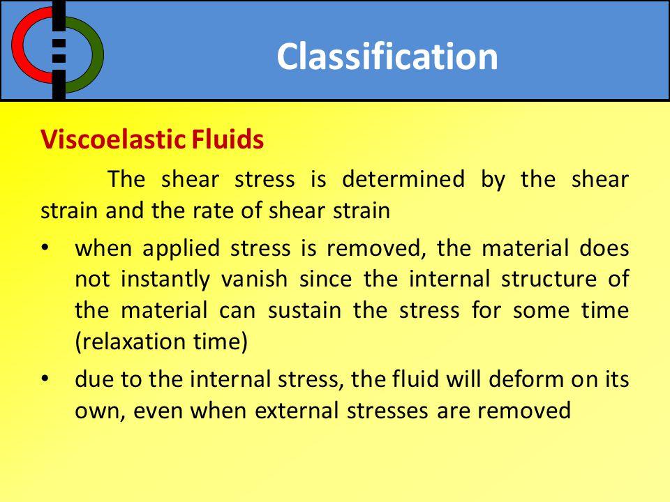 Classification Viscoelastic Fluids