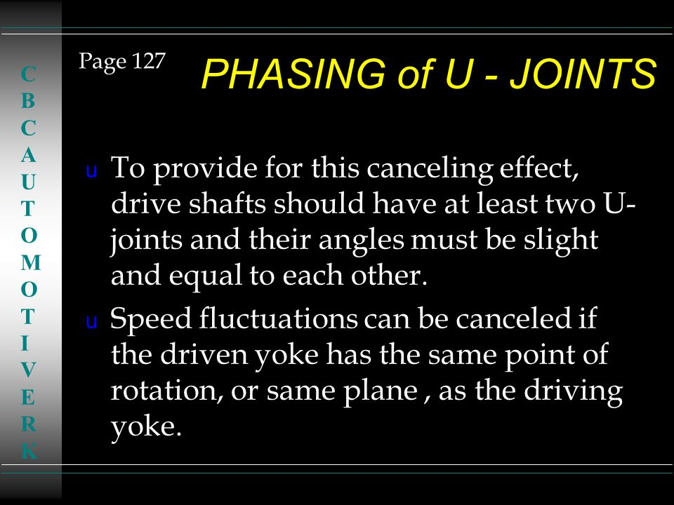 Page 127 PHASING of U - JOINTS. CBC. AUTOMOTIVE. RK.
