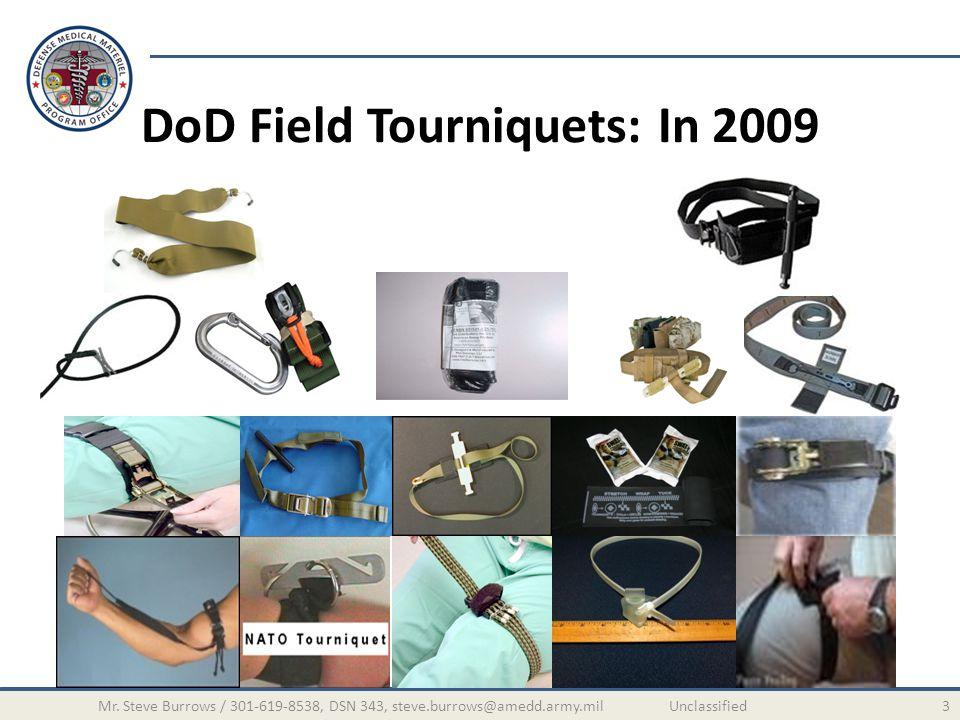 DoD Field Tourniquets: In 2009