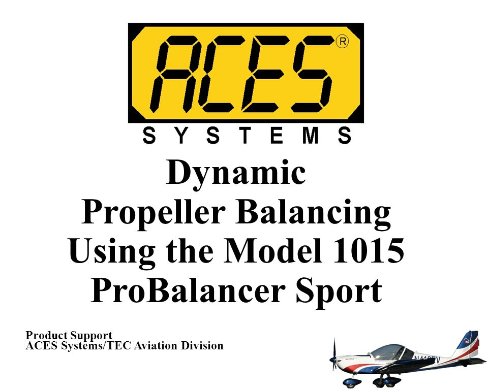 Propeller Balancing Using the Model 1015 ProBalancer Sport