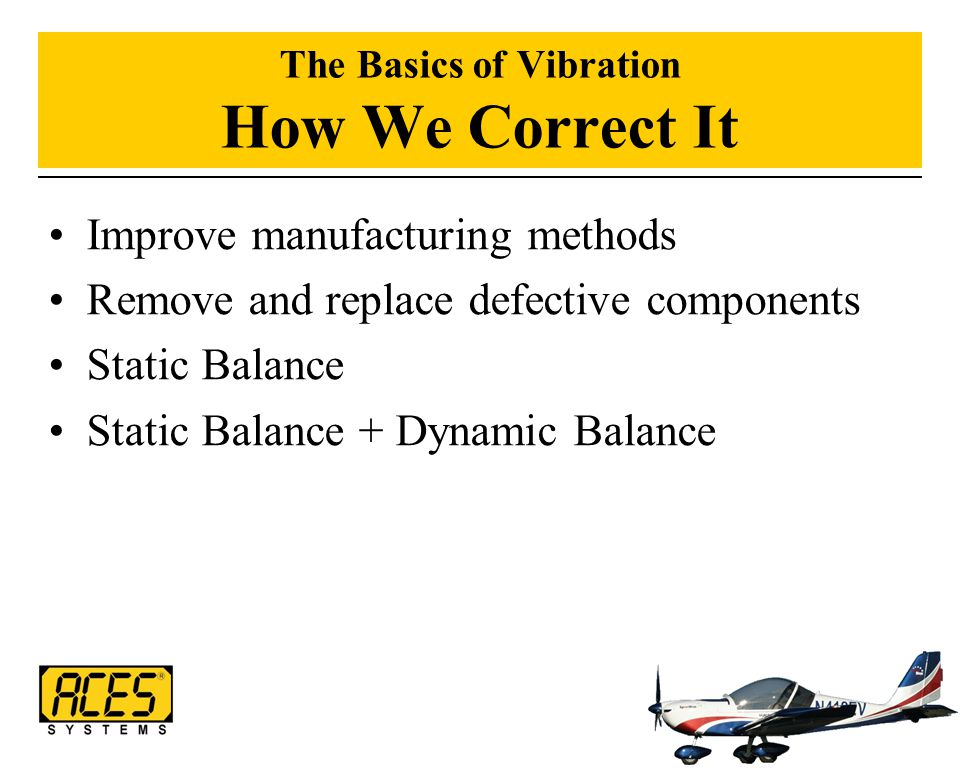 The Basics of Vibration How We Correct It