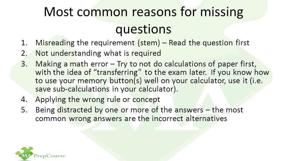 Most common reasons for missing questions