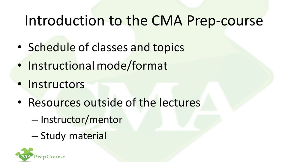 Introduction to the CMA Prep-course
