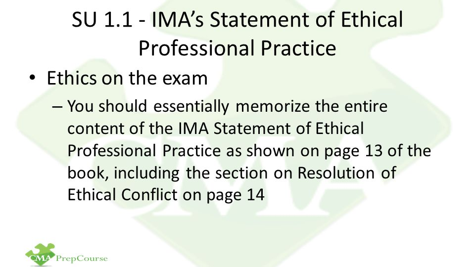 SU 1.1 - IMA's Statement of Ethical Professional Practice