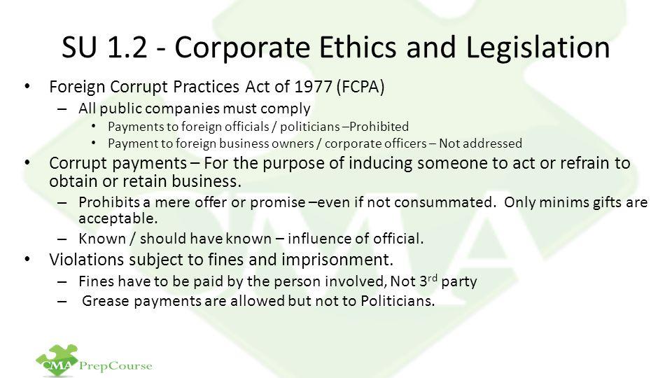 SU 1.2 - Corporate Ethics and Legislation