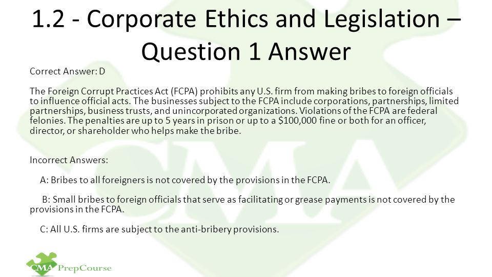 1.2 - Corporate Ethics and Legislation – Question 1 Answer