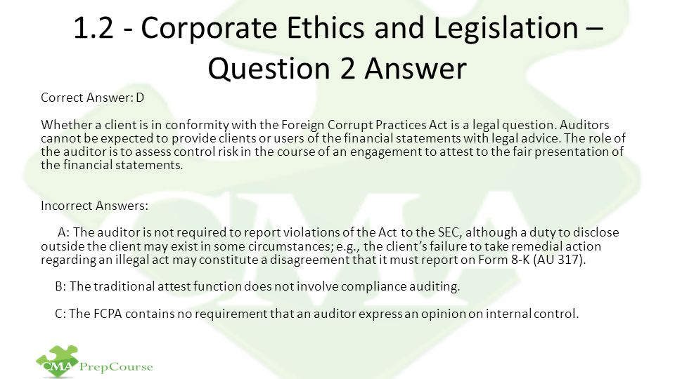 1.2 - Corporate Ethics and Legislation – Question 2 Answer