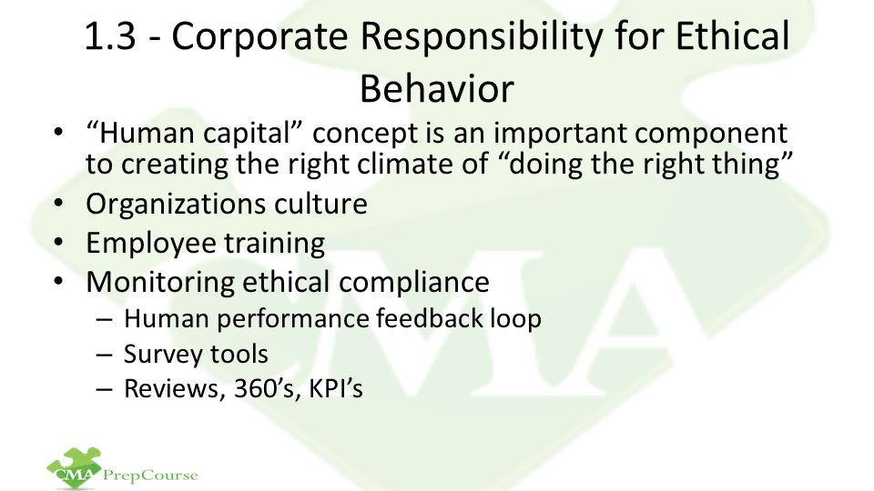 1.3 - Corporate Responsibility for Ethical Behavior