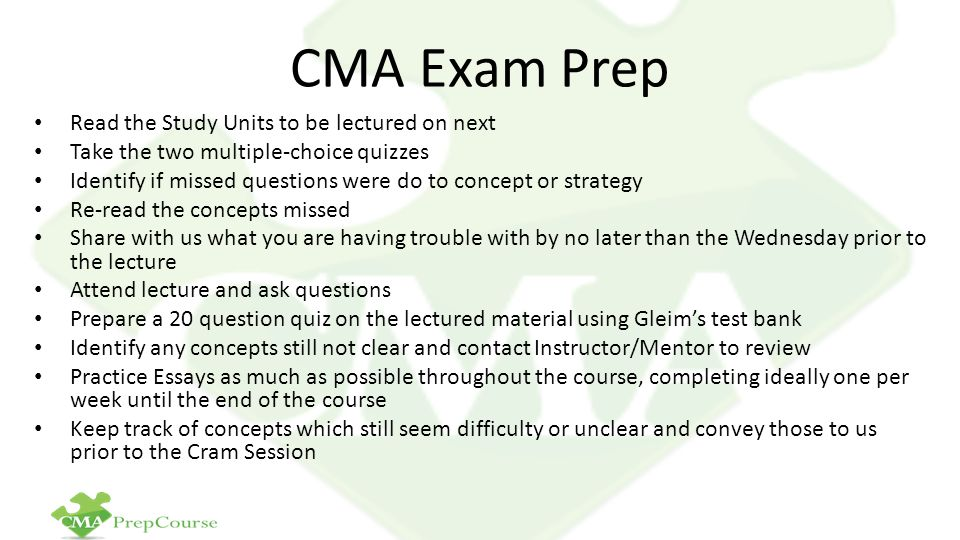 CMA Exam Prep Read the Study Units to be lectured on next